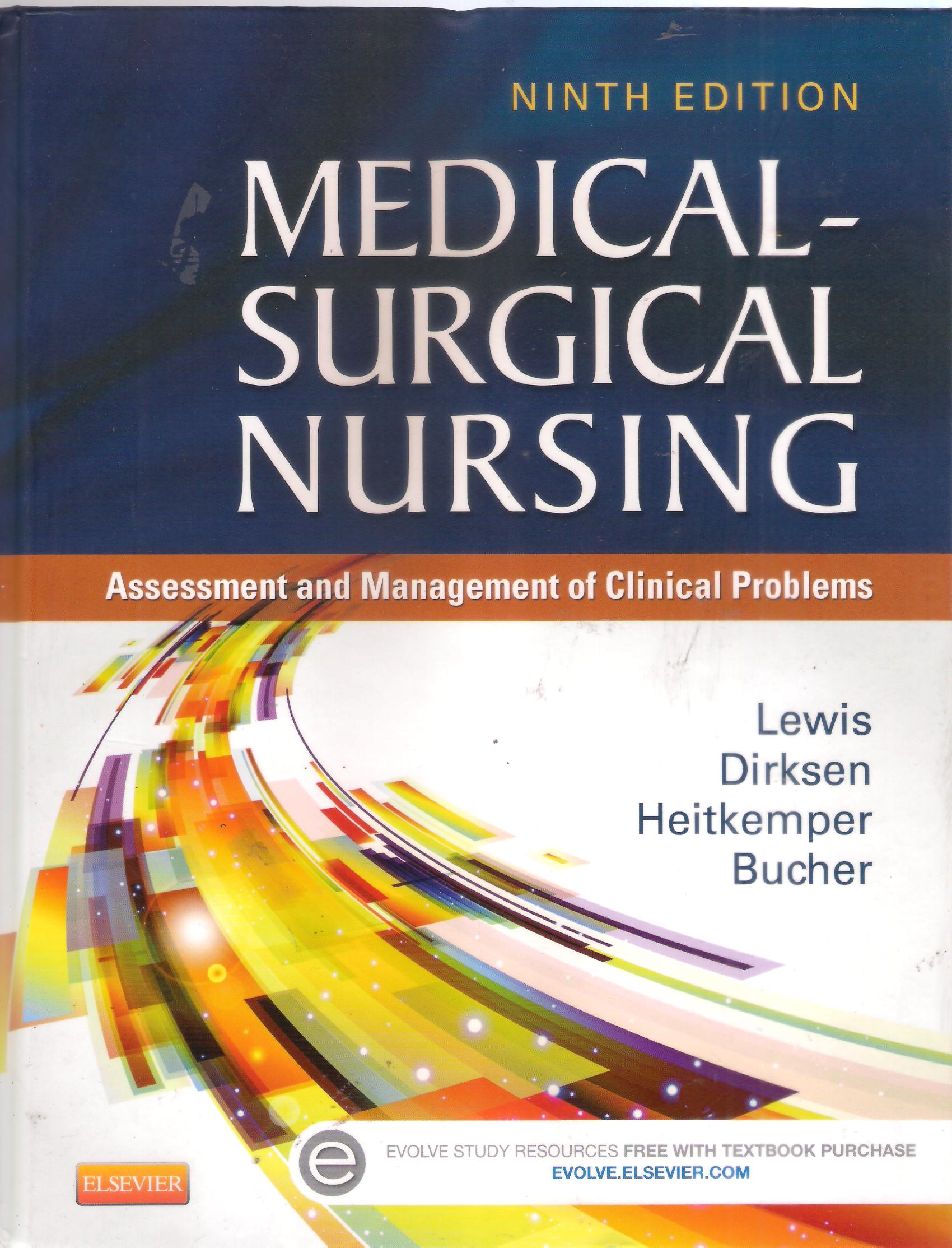 Medical Surgical Nursing: assesment and management of clinical problems