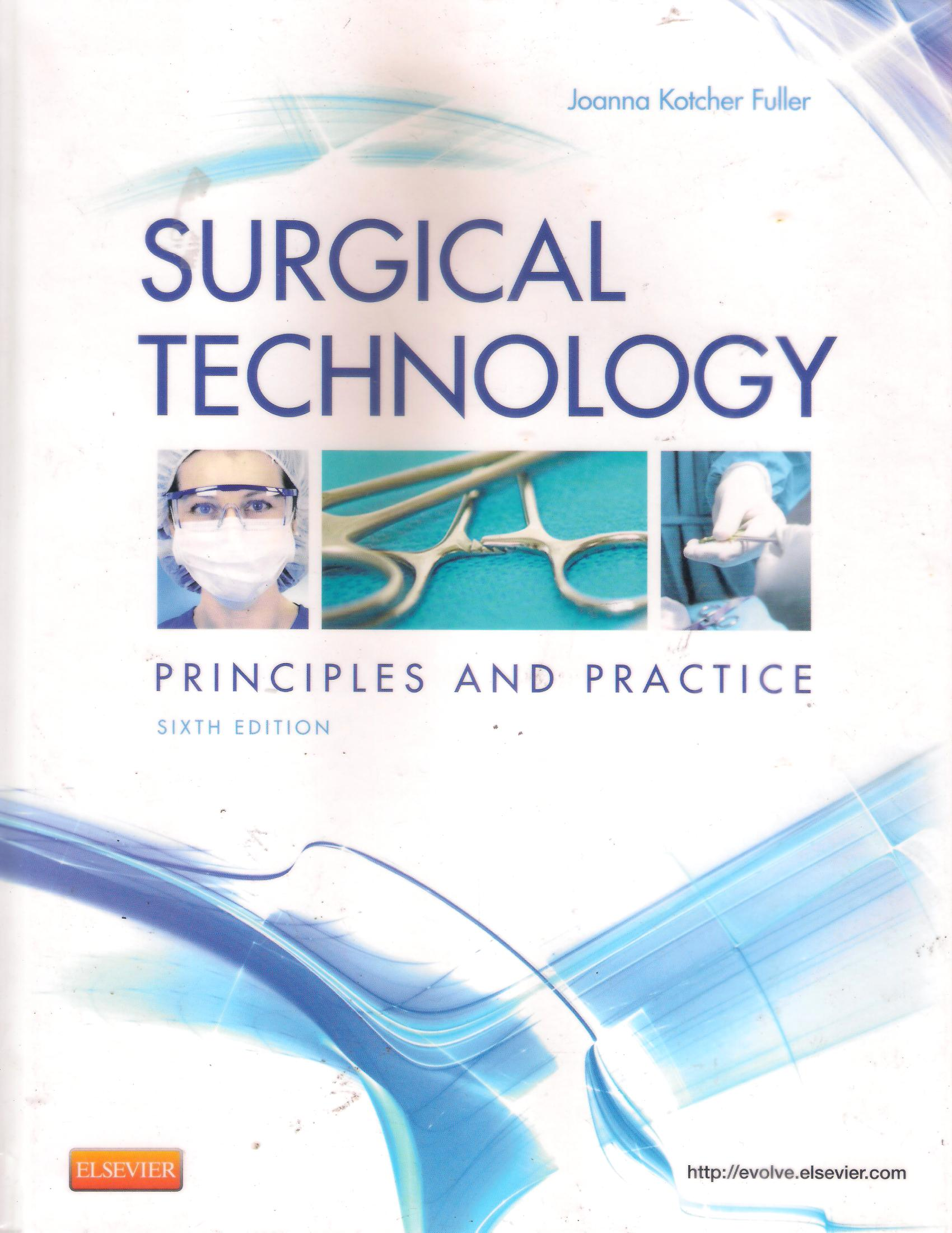 Surgical Thecnology: principles and practice sixth edition