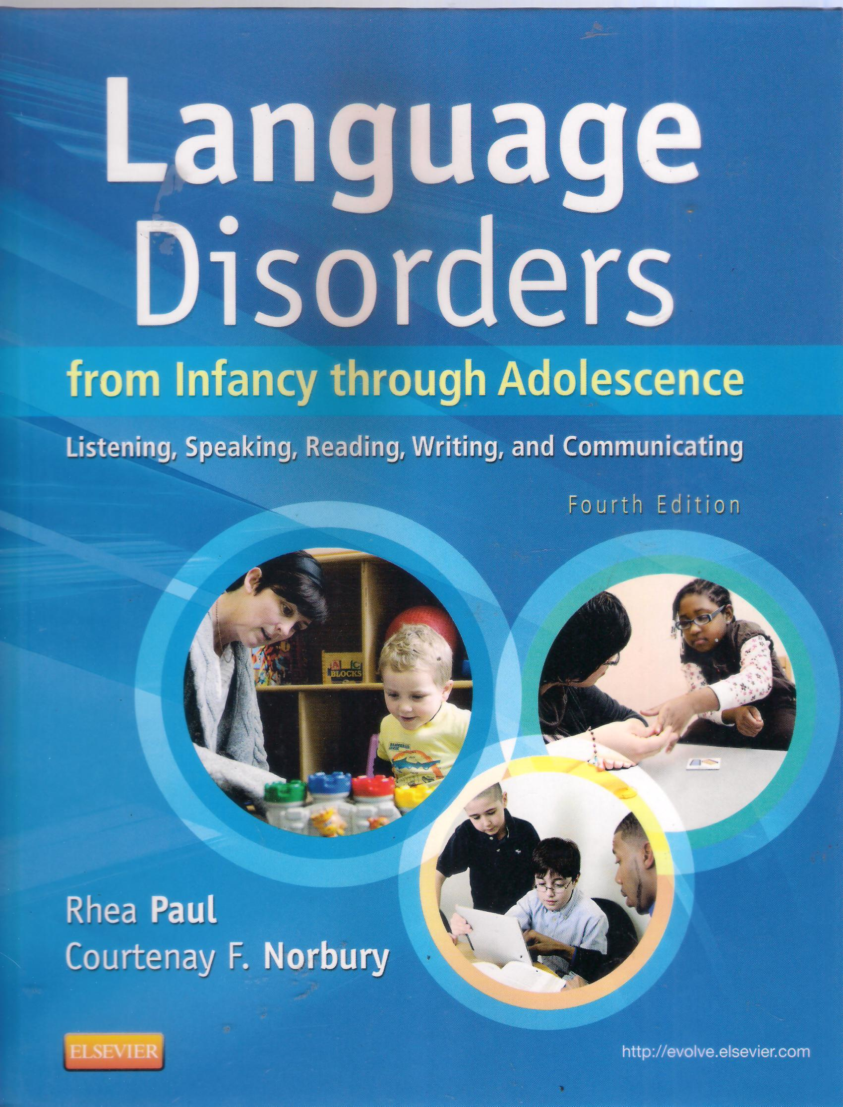 Language Disorders: from infancy through adolescence