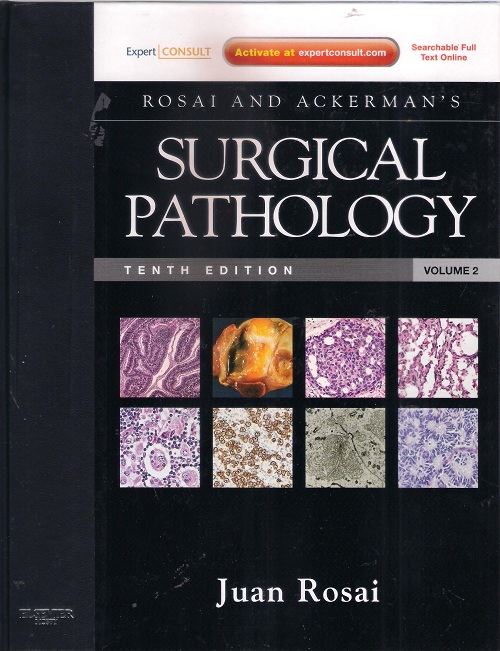 Rosai and Ackerman's Surgical Pathology Tenth Edition Volume 2