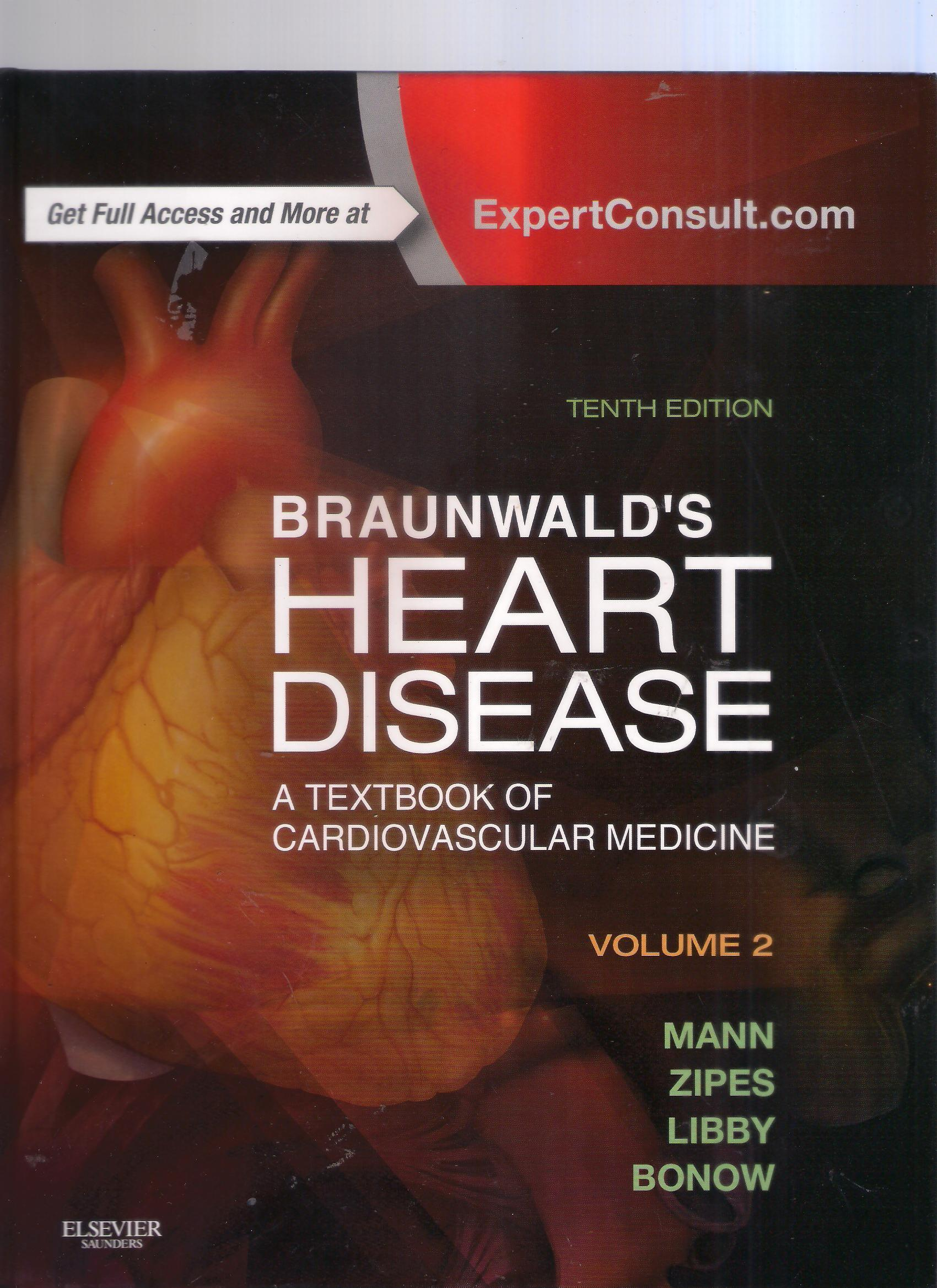 Braunwald's Heart Disease: a textbook of cardiovascular medicine volume 2