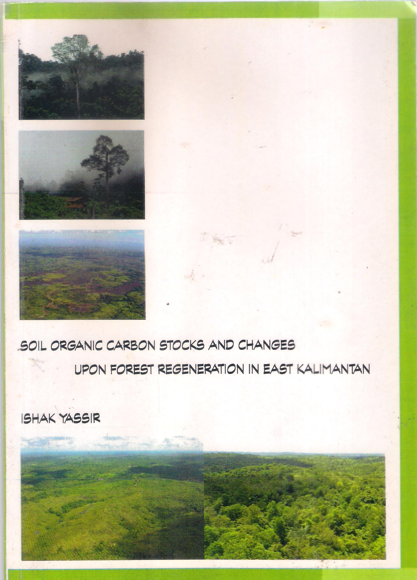 Soil-Organic Carbon Stocks and Changes Upon Forest Regeneration in East Kalimantan