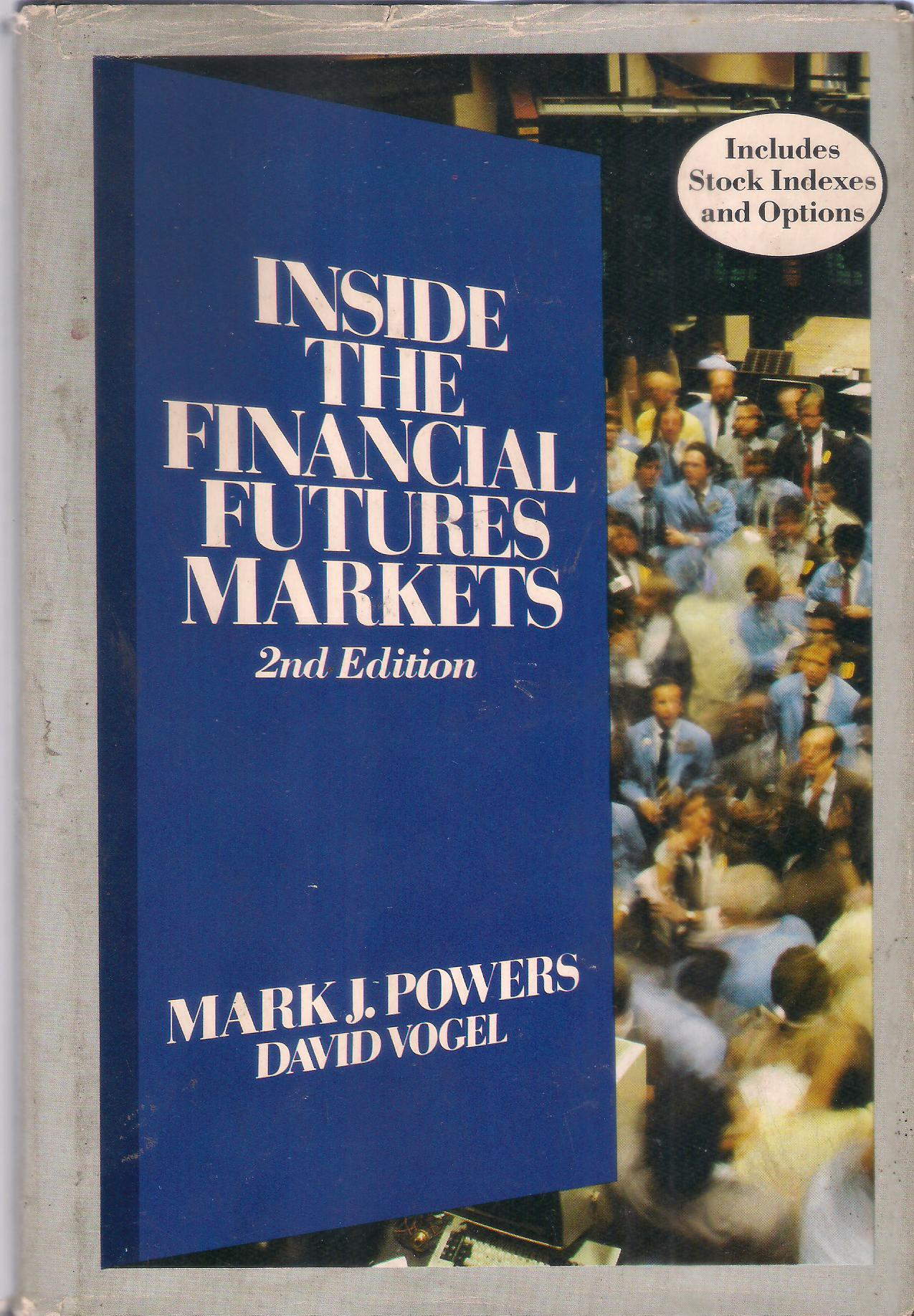 Inside the Financial Futures Markets 2nd edition